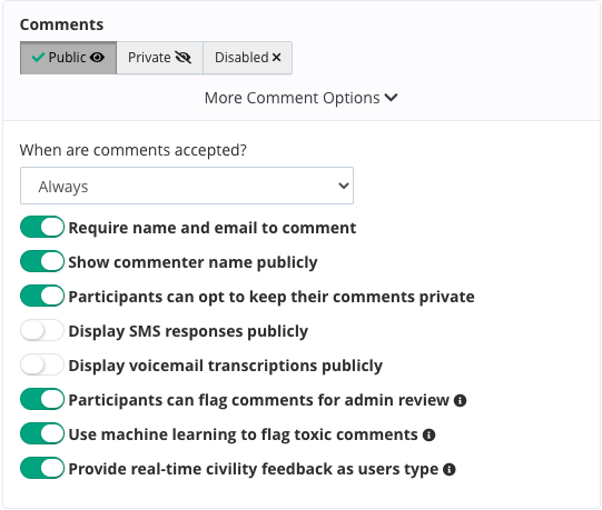 Comment options to handle everything from auto moderation to showing text messages in the public feed